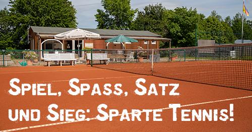 Spiel, Spass, Satz und Sieg: Sparte Tennis!